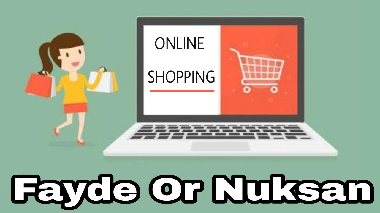Online Shopping karne ke fayde or nuksan