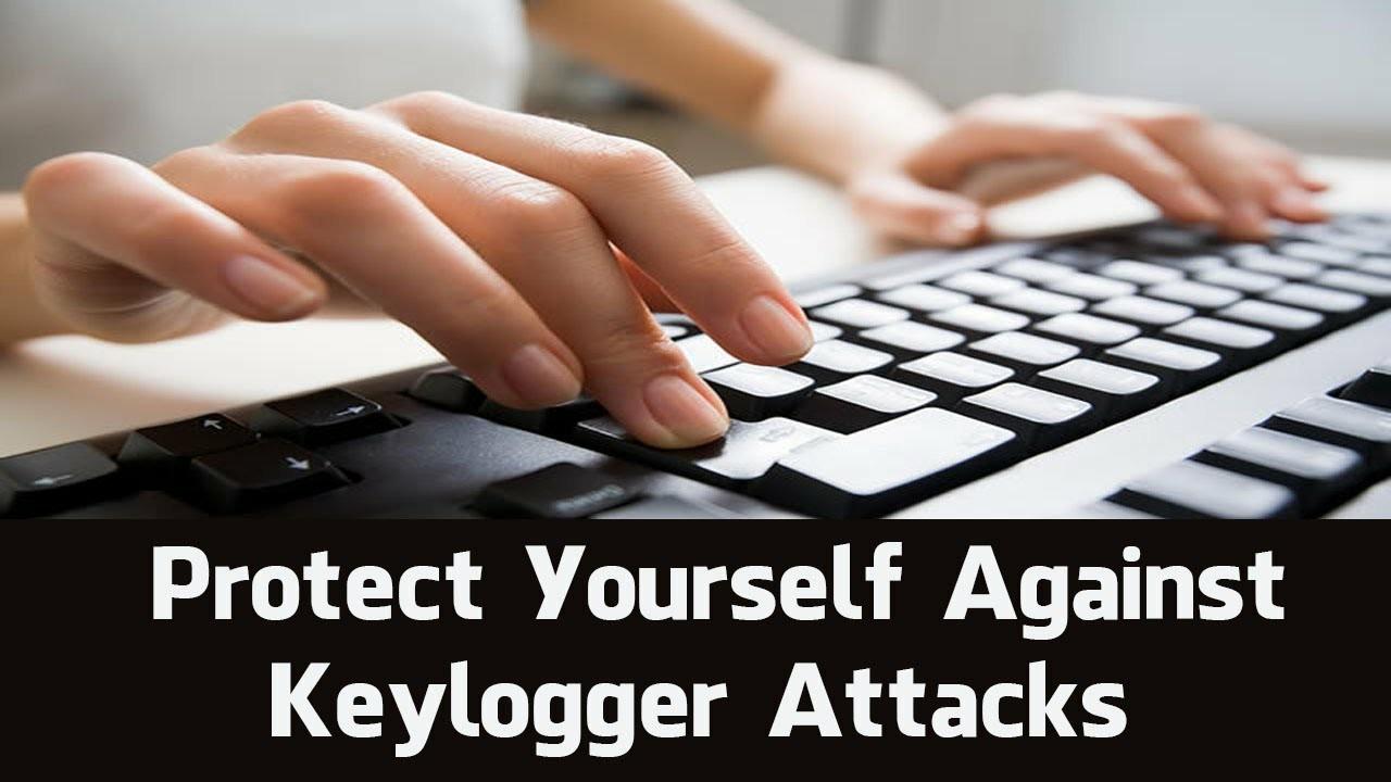 Keylogger attacks se kaise bache